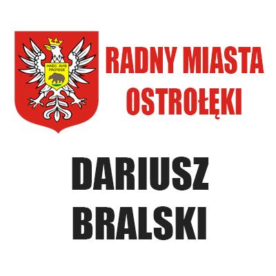 Radny Dariusz Bralski